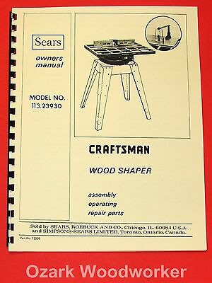 CRAFTSMAN Wood Shaper Model 113.23930 Owners, Instructions & Parts Manual 1046