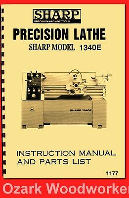 SHARP 1340E, JET GH-1340T 13″ x 40″ Metal Lathe Instructions & Parts Manual 1177