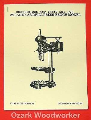 "ATLAS No. 53 Drill Press 12 3/4"" Instruction Part Manual 0024"
