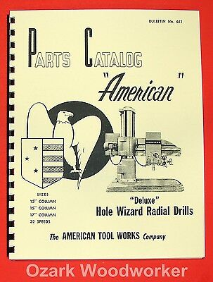 AMERICAN Tool Works Hole Wizard Deluxe 32 Speed Radial Drill Part Manual 0011