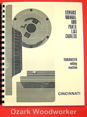 CINCINNATI Toolmaster Milling Machines 1B, 1C, 1D, 1E, H-V Service Manual 0127