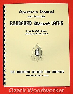 "BRADFORD 12"", 14"", 16"" Metalmaster Lathe Operator's Part Manual 0072"