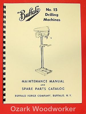 BUFFALO No. 15 Drilling Machine Drill Press Instructions & Parts Manual 0105