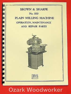 BROWN & SHARPE No.000 Plain Milling Machine Operation & Parts Manual 0101