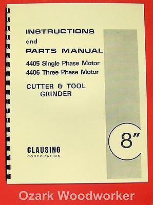 CLAUSING 8 inch Cutter & Tool Grinder 4405, 4406 Operator & Part Manual 0148