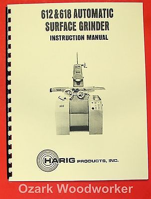 HARIG 612 618 Automatic Feed Surface Grinder Instructions & Parts  Manual 0348