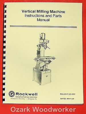 ROCKWELL Vertical Mill Machine Operating/Parts Manual 0623