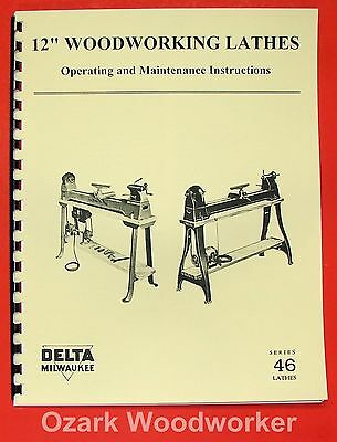 "DELTA/Milwaukee 12"" Wood Lathe 46-307 & 1460 Operator & Part Manual 0224"