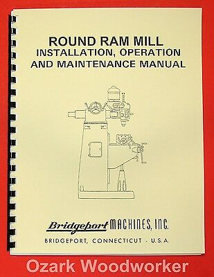 BRIDGEPORT Round Ram Vertical Milling Machine Instructions & Parts Manual 0852