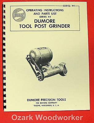DUMORE Series 44 Hand Tool Post Grinder 8171 Instructions and Parts Manual 0285