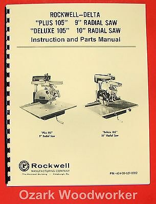 "DELTA-Rockwell Plus & Deluxe 105 9"" 10"" Radial Arm Saw Operator Part Manual 0233"