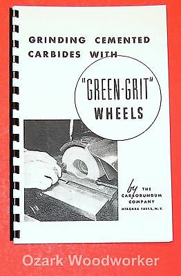 How To Grind Carbide Tipped Bits & Cutters with Green Wheels Grit Book  0904