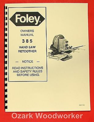 FOLEY 385 Automatic Hand Saw Retoother Operator's & Parts Manual 0935