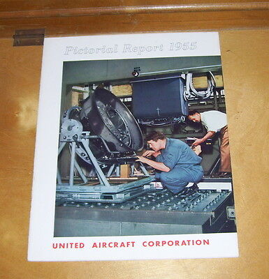 United Aircraft Corporation Pictorial Report 1955