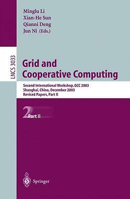 Grid and Cooperative Computing. Part 2
