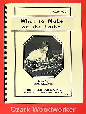 SOUTH BEND What to Make on the Lathe Manual 0702