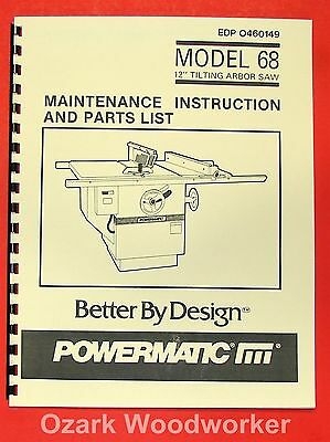 "POWERMATIC 68 New Table Saw 12"" Operator Parts Manual 0533"