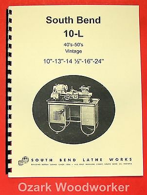 "SOUTH BEND 10L 13"" 14.5"" 16"" 24"" 40'-50's Lathe Part Manual 0665"