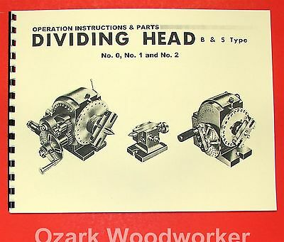 Universal Dividing Head Type B & S No. 0, 1, 2  Instruction & Parts Manual 0730
