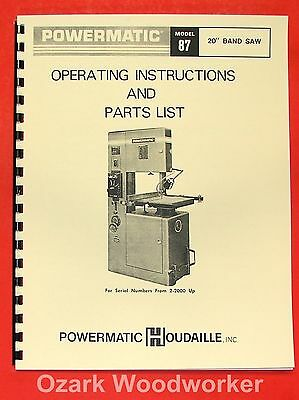 "POWERMATIC 87 20"" Older Band Saw Operator's & Parts Manual 0552"