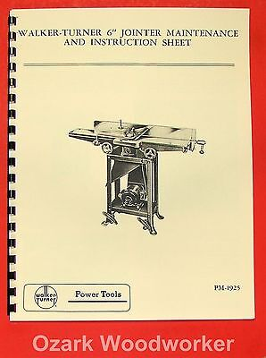 "WALKER TURNER 6"" Jointer Instructions & Parts Manual"