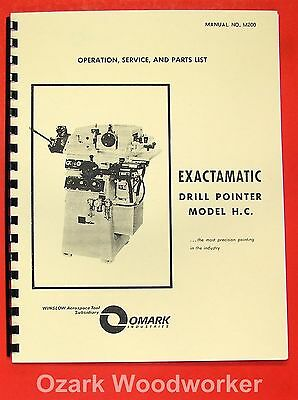 WINSLOW Exactamatic Drill Pointer Model H.C. Operator's & Parts Manual 0759