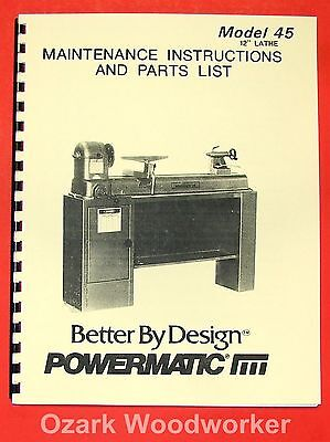 POWERMATIC 45 Wood Lathe Instruction & Parts Manual 0542
