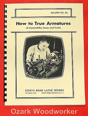 SOUTH BEND How to True Armatures Bulletin/Manual 0692