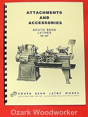 "SOUTH BEND 10"" 13"" 14.5"" 16"" & 16/24"" Lathe ACCESSORIES Parts Manual 0676"