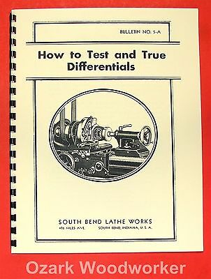 SOUTH BEND How to Test & True Differentials Manual 0691