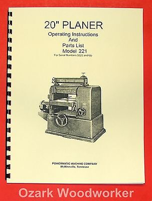"POWERMATIC 221 20"" Planer Instructions Parts Manual 0524"