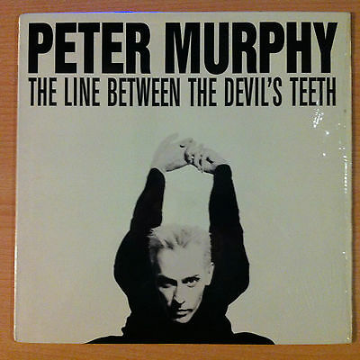 "PETER MURPHY ""The Line Between The Devil's Teeth""- Vinyl 12"" -9108-1-HD -1989 US"