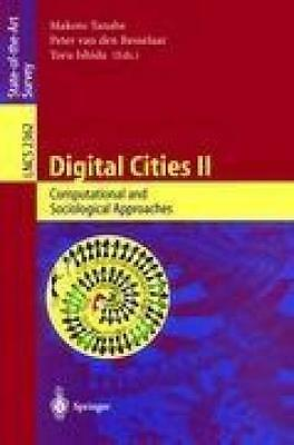 Digital Cities II. Computational and Sociological Approaches