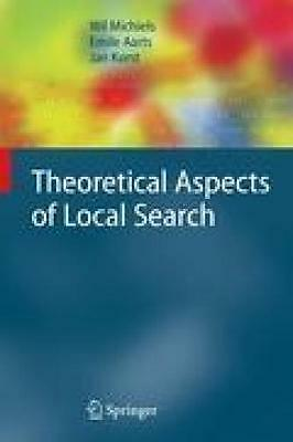 Michiels, Wil: Theoretical Aspects of Local Search