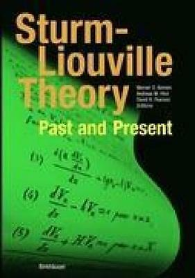Sturm-Liouville Theory, Past and Present
