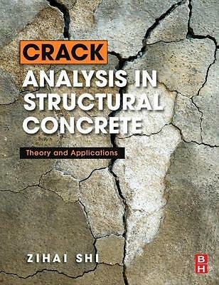 Shi, Zihai: Crack Analysis in Structural Concrete