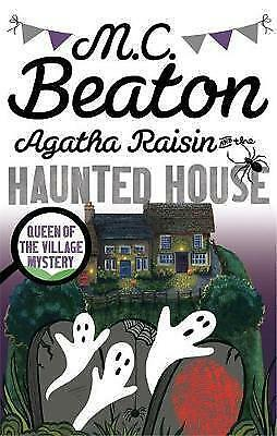 Agatha Raisin and the Haunted House by M. C. Beaton (Paperback, 2016)