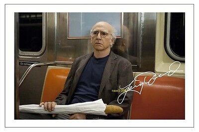 4x6 SIGNED AUTOGRAPH PHOTO PRINT OF LARRY DAVID CURB YOUR ENTHUSIASM #42