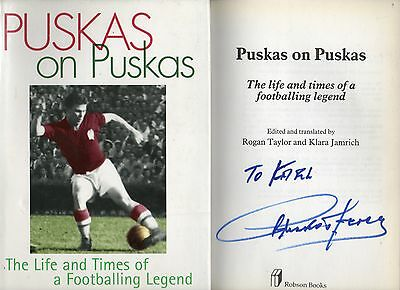 Signed Ferenc Puskas On Puskas The Life And Times Of A Footballing Legend 1St Hb