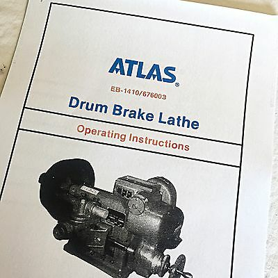 Bear Atlas 1410 Operating & Parts Manual Drum Brake Lathe FMC Drum Doctor Bean