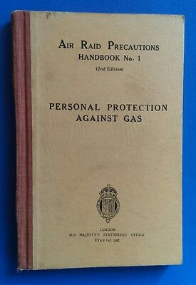 WW2 Air Raid Precautions Handbook No.1. 2nd Edition 1938, Protection Against Gas