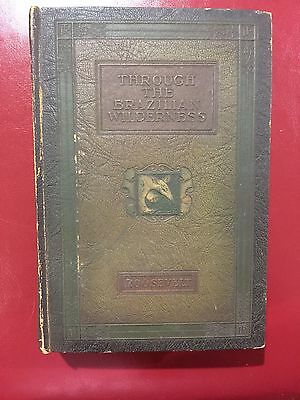 Through the Brazilian Wilderness by Theodore Roosevelt in a Decorative Binding
