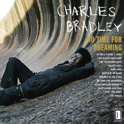 Charles Bradley - No Time For Dreaming (Expanded Edition) Vinyl LP NEU 0450271