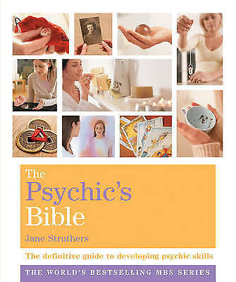 The Psychic's Bible: The Definitive Guide to Developing Your Psychic Skills (God