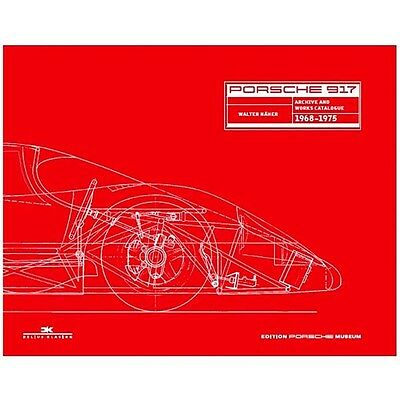 Porsche 917 Archives And Works Catalogue 1968-1975 Book By Walter Näher Hardback