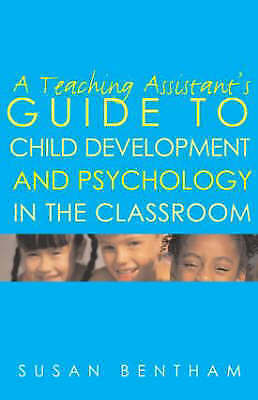 A Teaching Assistant's Guide to Child Development and Psychology in-ExLibrary