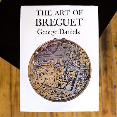 The Art of Breguet watchmaking book by George Daniels, BRAND NEW