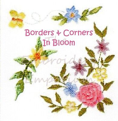 Borders & Corners In Bloom Collection - Machine Embroidery Designs On Cd