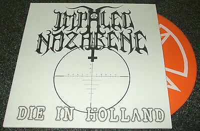 "Impaled Nazarene-Die In Holland-2013 Orange Vinyl 7""-One-Sided/silk Screened-New"
