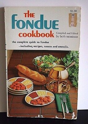 The Fondue Cookbook by Beth Merriman  (Paperback, 1969)